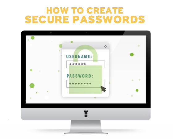 Top 5 Tips to Create Secure Passwords