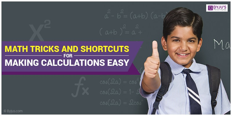 Math Tricks and Shortcuts for Making Calculations Easy