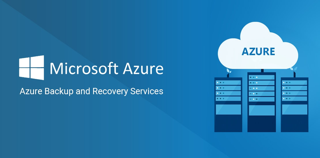 Top-Down Benefits of Azure Recovery Services
