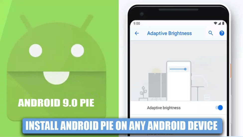 How to Upgrade your Device to Android 9.0 Pie