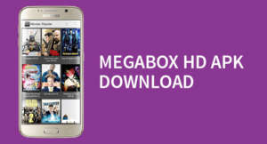 Megabox HD Apk for Android Download Free Latest Version