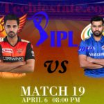 SRH Vs MI 19th Match Prediction, Live Cricket Scores