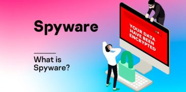 Spyware: Everything You Should Know