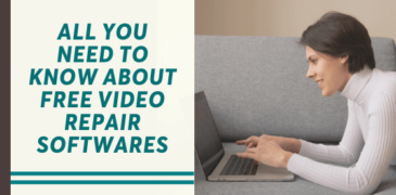All You Need to Know About Free Video Repair Softwares