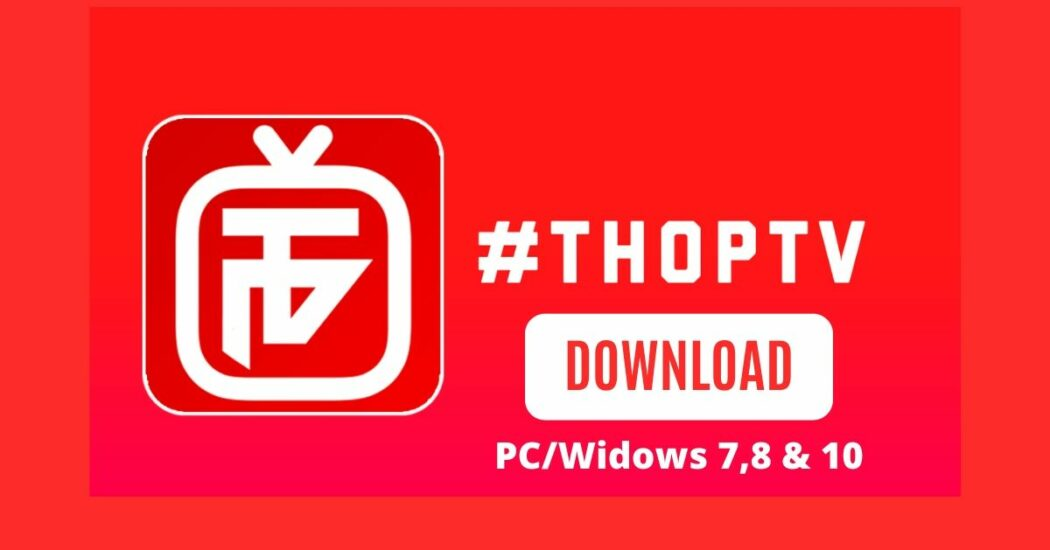 ThopTV App for windoiws
