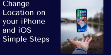 How to change location on your iPhone and iOS with simplest steps