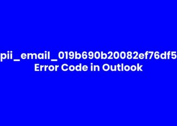 How to Fix MS Outlook Error Code [pii_email_019b690b20082ef76df5]?