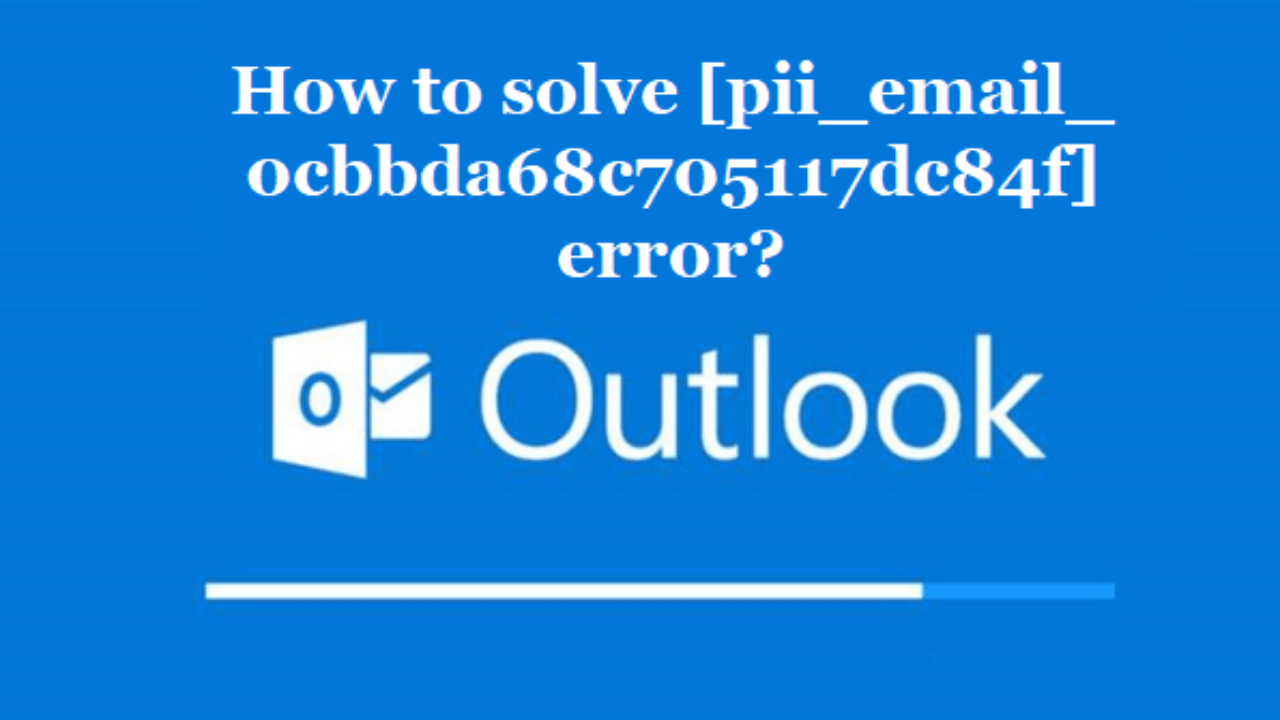 Fix outlook error [pii_email_0cbbda68c705117dc84f]
