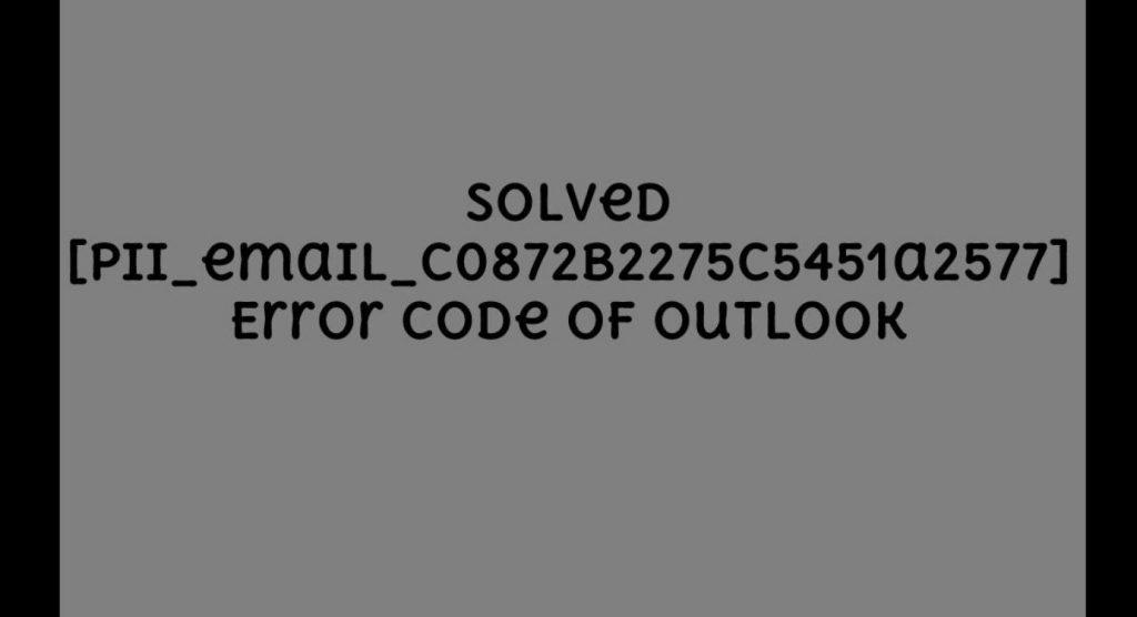Fix [pii_email_c0872b2275c5451a2577] error code