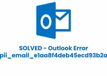 How to Fix pii_email_e1aa8f4deb45ecd93b2a Outlook Error?