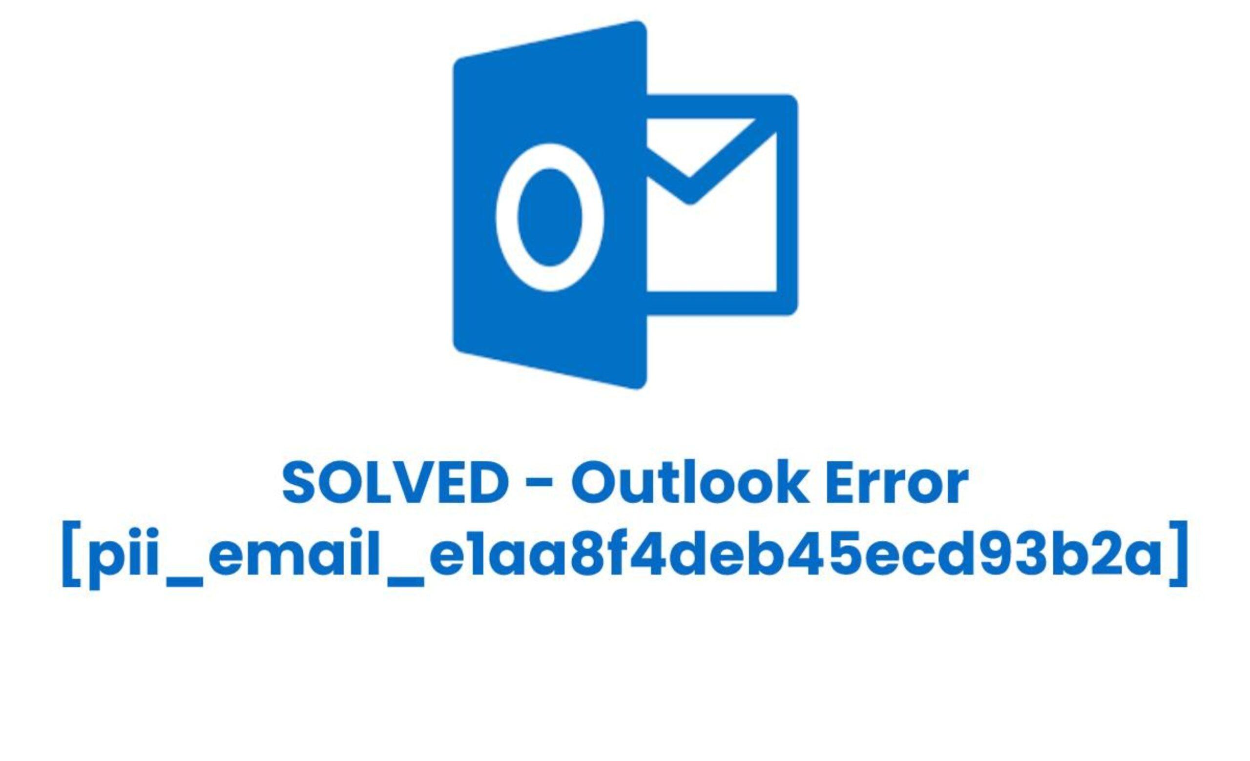 Fix outlook error code pii_email_e1aa8f4deb45ecd93b2a
