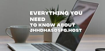 Jhhdhasdsfg.host – Everything You Needs to Know